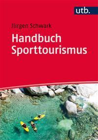 Handbuch Sporttourismus