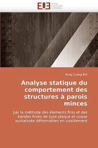 Analyse Statique Du Comportement Des Structures a Parois Minces