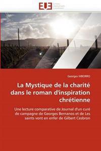La Mystique de la Charit� Dans Le Roman d'Inspiration Chr�tienne