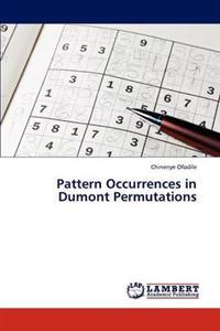 Pattern Occurrences in Dumont Permutations