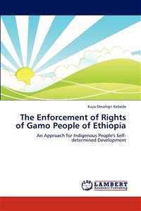 The Enforcement of Rights of Gamo People of Ethiopia