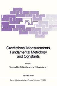Gravitational Measurements, Fundamental Metrology and Constants