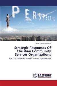 Strategic Responses of Christian Community Services Organizations