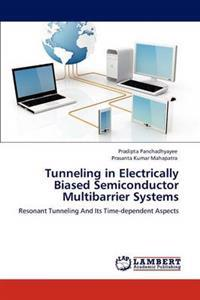 Tunneling in Electrically Biased Semiconductor Multibarrier Systems