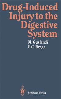 Drug-Induced Injury to the Digestive System