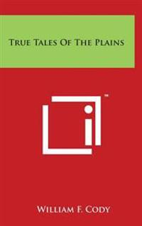 True Tales of the Plains