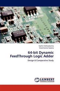 64-Bit Dynamic Feedthrough Logic Adder