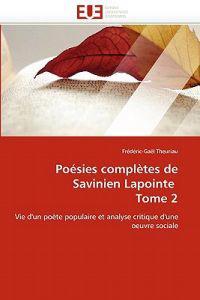 Poesies Completes de Savinien Lapointe Tome 2