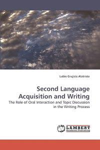 Second Language Acquisition and Writing