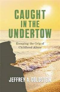 Caught in the Undertow