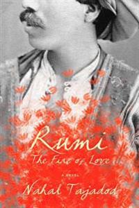 Rumi: The Fire of Love