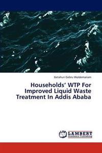Households' Wtp for Improved Liquid Waste Treatment in Addis Ababa