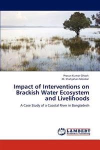 Impact of Interventions on Brackish Water Ecosystem and Livelihoods