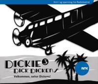 Dickie Dick Dickens 3