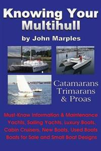 Knowing Your Multihull
