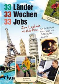 33 Länder, 33 Wochen, 33 Jobs
