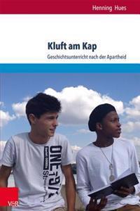 Kluft Am Kap: Geschichtsunterricht Nach Der Apartheid