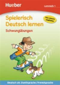 Spielerisch Deutsch lernen Schwungübungen. Lernstufe 1