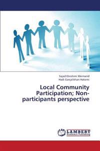 Local Community Participation; Non-Participants Perspective
