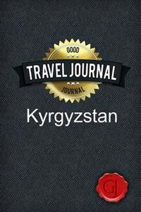 Travel Journal Kyrgyzstan