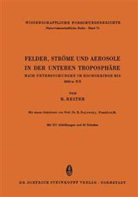 Felder, Strome Und Aerosole in Der Unteren Troposphare