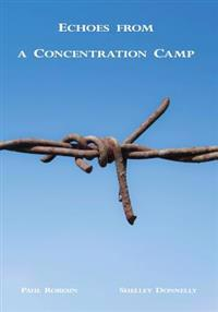 Echoes from a Concentration Camp: Voices from Gurs