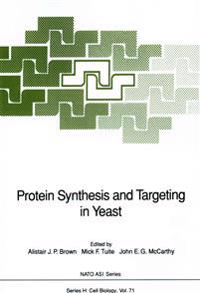 Protein Synthesis and Targeting in Yeast