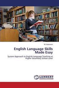 English Language Skills Made Esay