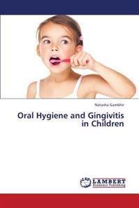 Oral Hygiene and Gingivitis in Children