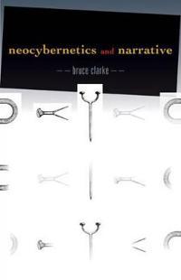 Neocybernetics and Narrative