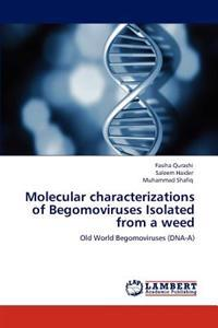 Molecular Characterizations of Begomoviruses Isolated from a Weed