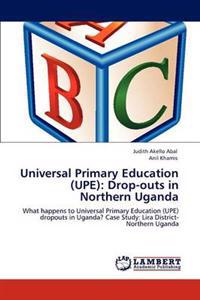 Universal Primary Education (Upe)