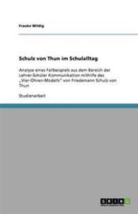 """Schulz Von Thuns """"Vier-Ohren-Modell"""" Im Schulalltag"""
