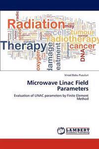 Microwave Linac Field Parameters