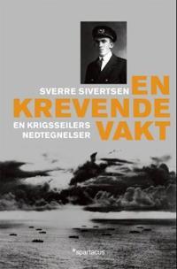 En krevende vakt - Sverre Sivertsen | Inprintwriters.org