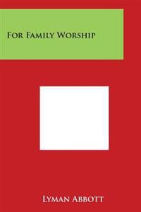 For Family Worship