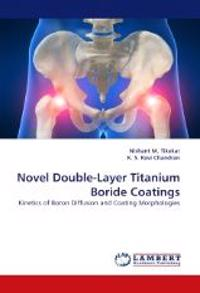Novel Double-Layer Titanium Boride Coatings