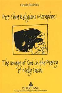Post-shoa Religious Metaphors