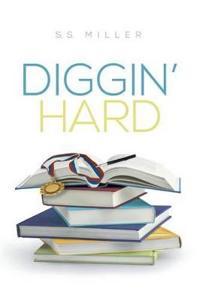 Diggin' Hard