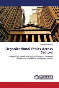 Organizational Ethics Across Sectors