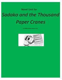Novel Unit for Sadako and the Thousand Paper Cranes