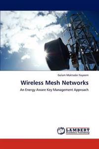 Wireless Mesh Networks
