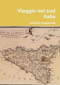 Viaggio Nel Sud Italia