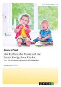 Der Einfluss Der Musik Auf Die Entwicklung Eines Kindes. Vom Tag Der Zeugung Bis Zum Kleinkindalter