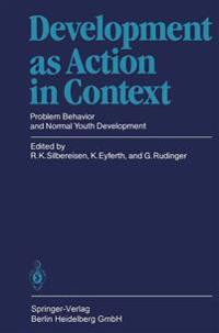 Development as Action in Context