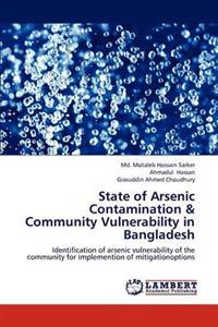 State of Arsenic Contamination & Community Vulnerability in Bangladesh