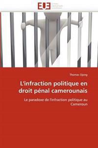 L''infraction Politique En Droit P�nal Camerounais
