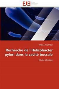 Recherche de l''h�licobacter Pylori Dans La Cavit� Buccale