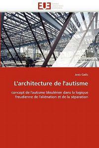 L''Architecture de L''Autisme