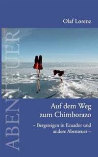 Auf Dem Weg Zum Chimborazo